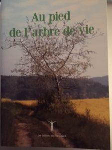 «Au pied de l'arbre de Vie»